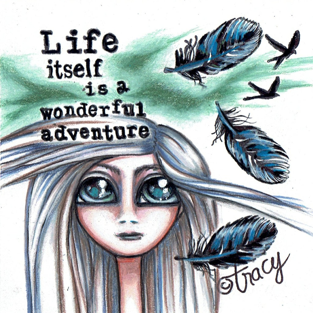 "Folding Card with Envelope-""Life Itself is a Wonderful Adventure; Feathers Birds Big Blue Eyed Girl"""