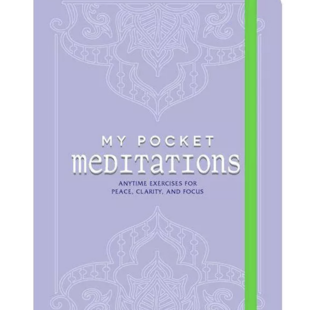 My Pocket Meditation by Meera Lester