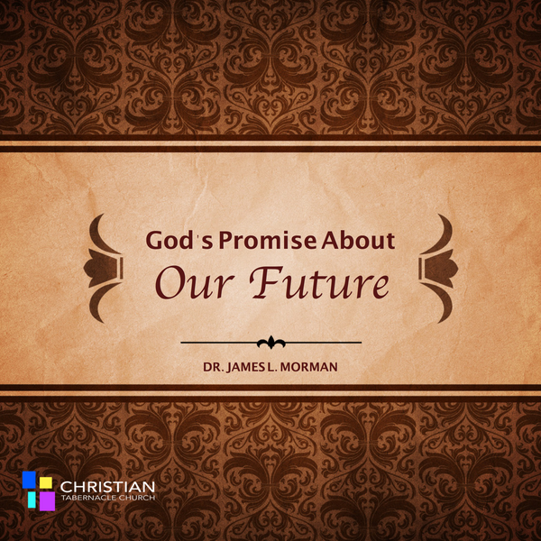 God's Promise About Our Future