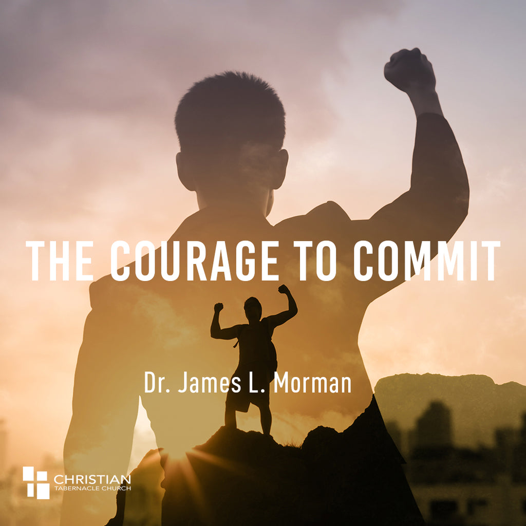 The Courage to Commit