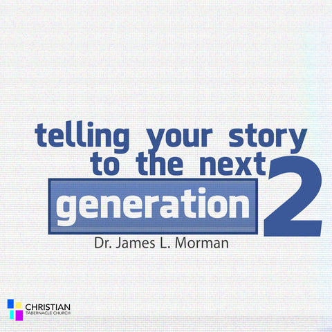Telling Your Story to The Next Generation