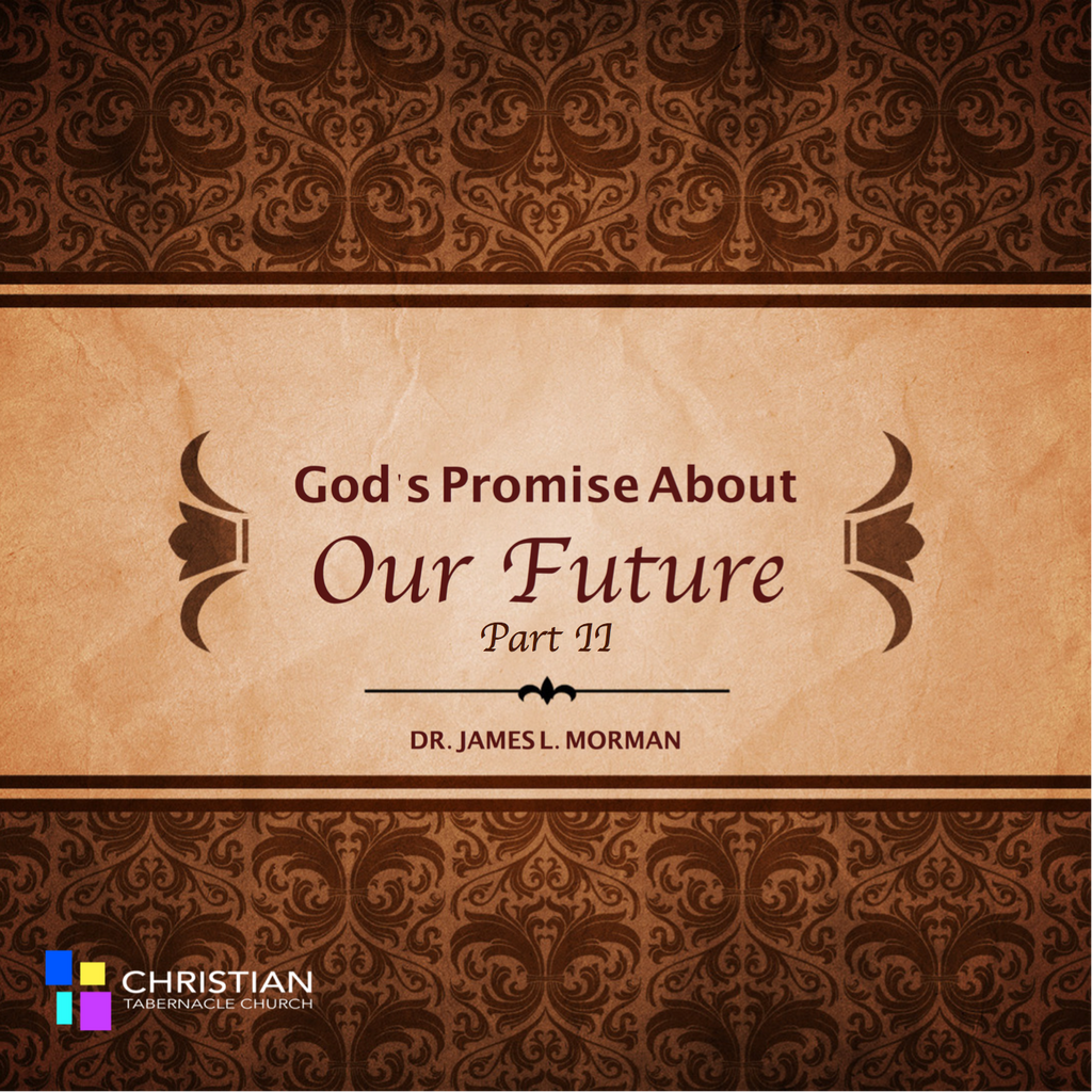 God's Promise About Our Future Part II