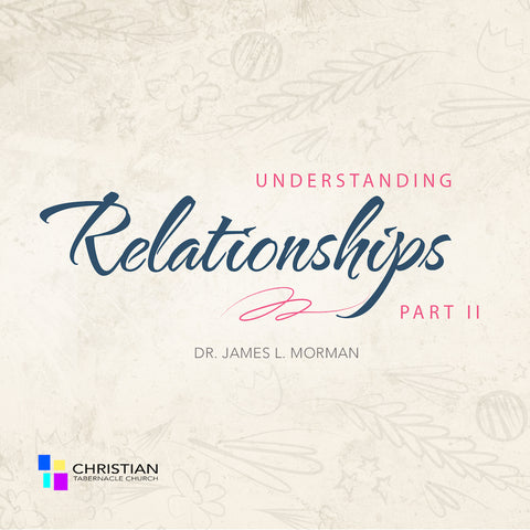 Understanding Relationships Part II
