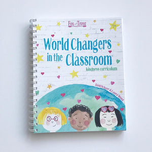 World Changers in the Classroom™ - Kindness Curriculum
