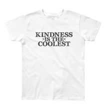 Load image into Gallery viewer, Kindness is the Coolest™ White
