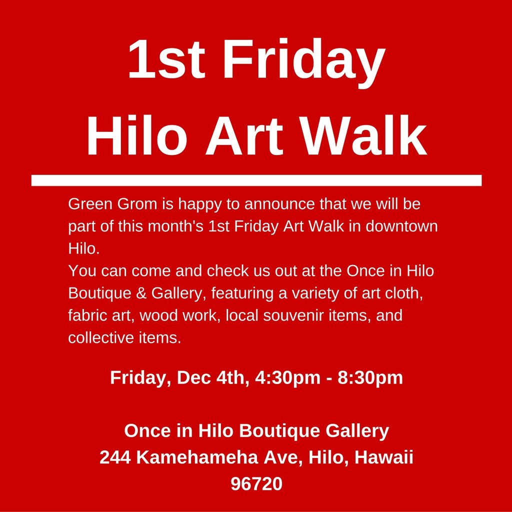 Green Grom at 1st Friday Hilo Art Walk