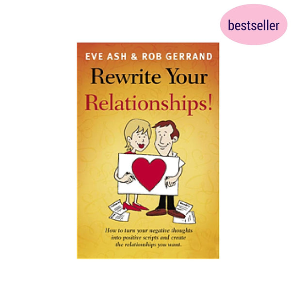rewrite your relationships