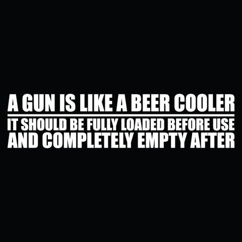 A Gun is Like A Beer Cooler - 1