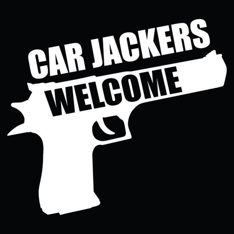 Car Jackers Welcome - 1
