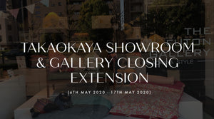 Takaokaya HQ Showroom & Gallery Closing Extension