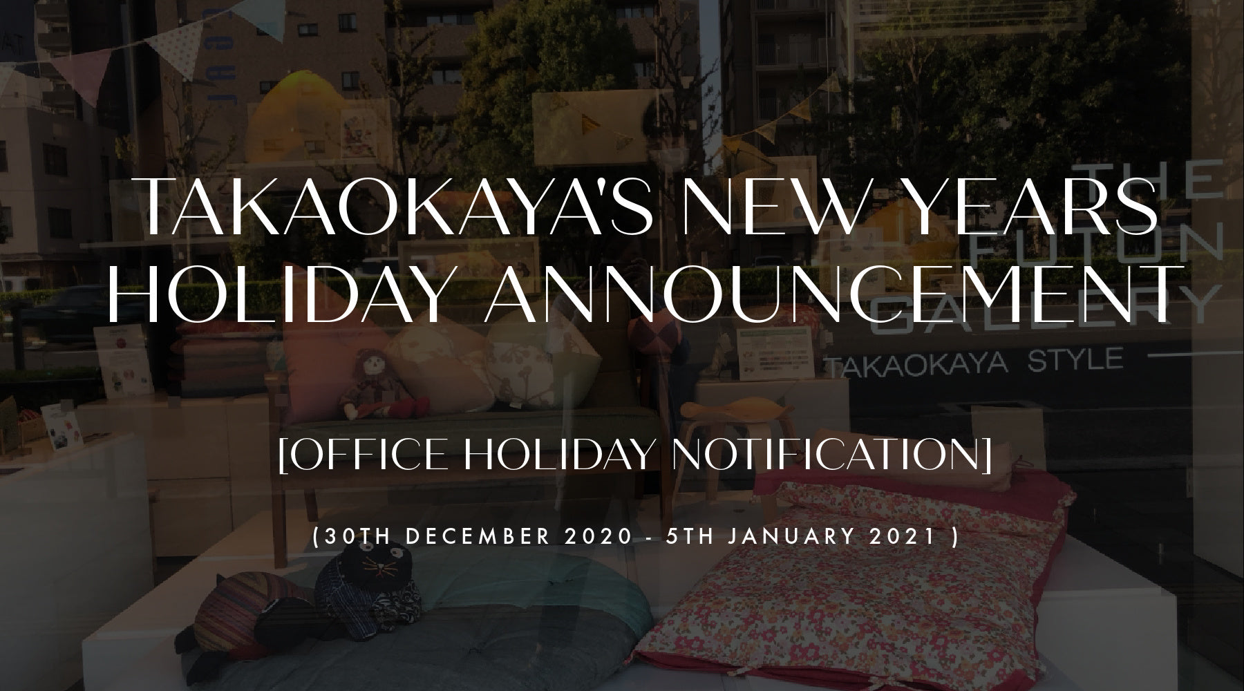 Takaokaya's New Years Holiday Annoucement