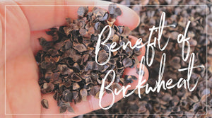 The Benefit of Buckwheat