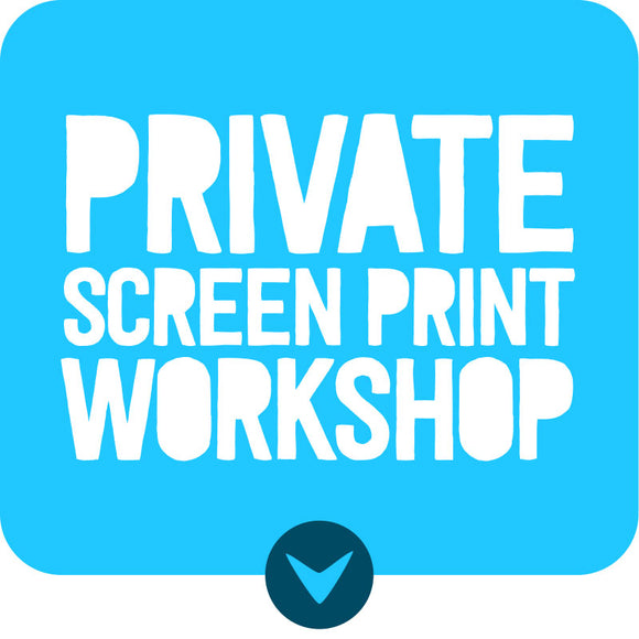 Private Screen Print Workshop