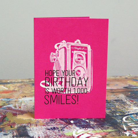 Hope Your Birthday is Worth 1,000 Smiles - Screenprint Birthday Card
