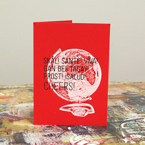 Cheers! in many languages - Screenprint Greeting Card