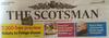 We've only made the front page of The Scotsman!