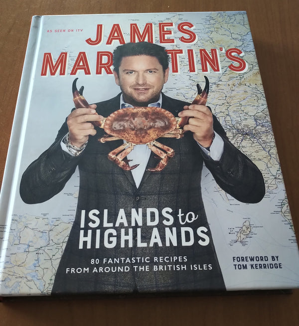 James Martin's Islands to Highlands - New Book