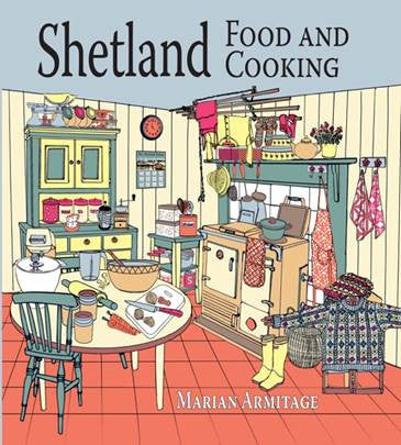 Shetland Food and Cooking