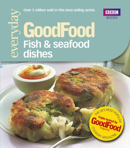 BBC GoodFood Fish & Seafood Recipes