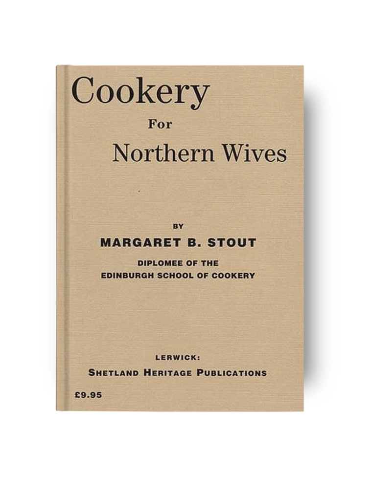 Cookery for Northern Wives - Margaret Stout