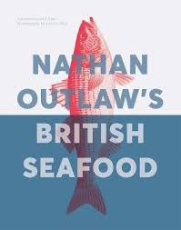 British Seafood by Nathan Outlaw
