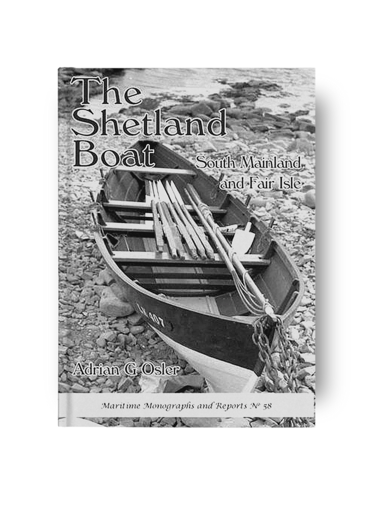 The Shetland Boat: South Mainland and Fair Isle - Adrian G. Osler