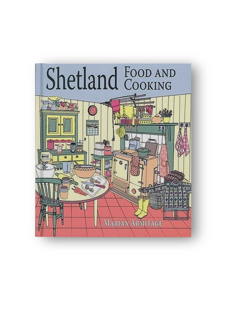 Shetland Food and Cooking - Marian Armitage