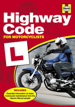 HAYNES H5152 HIGHWAY CODE FOR MOTORCYCLES new