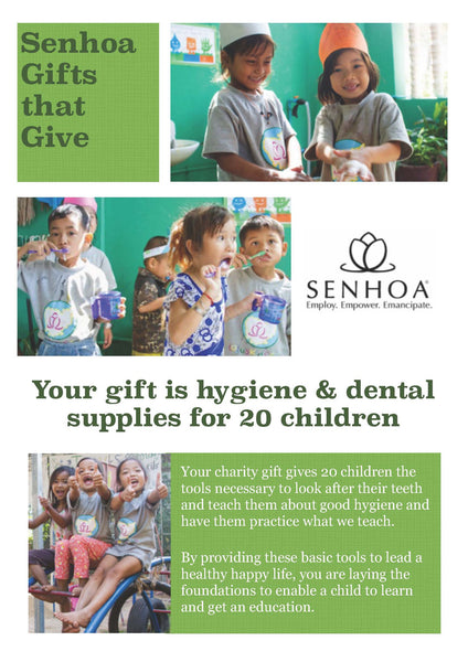 Senhoa Gifts that Give: Hygiene and dental supplies for 20 children
