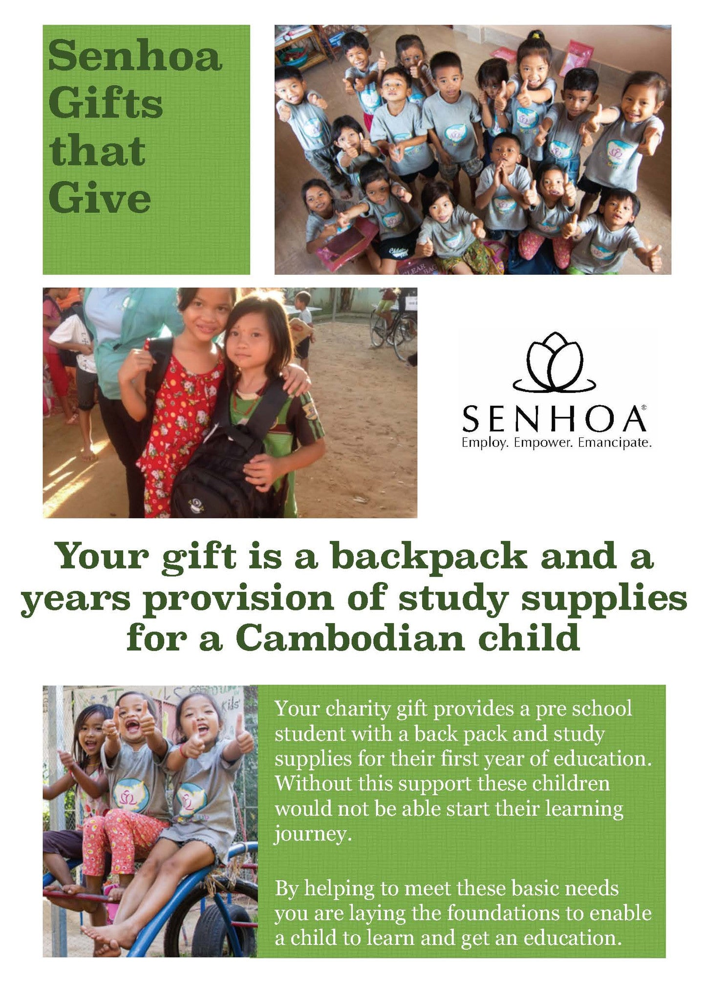 Senhoa Gifts that Give: a back pack and a year's provision of study supplies for one child