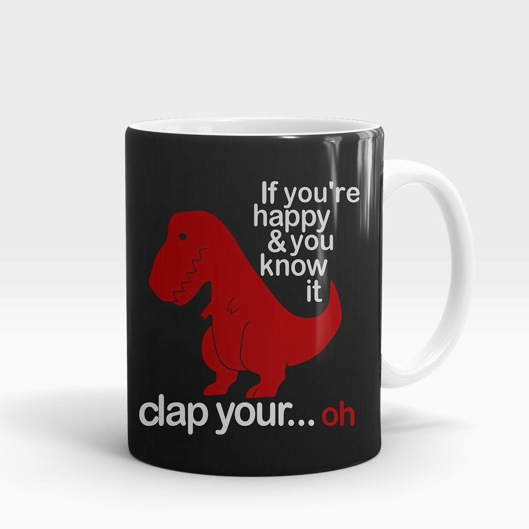 If you're happy & you know it Printed Mug-NA5768