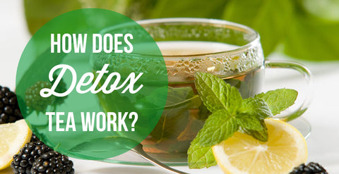 how detox tea works