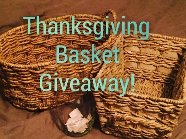 Thanksgiving Basket Giveaway!! Nov 1- Nov 30