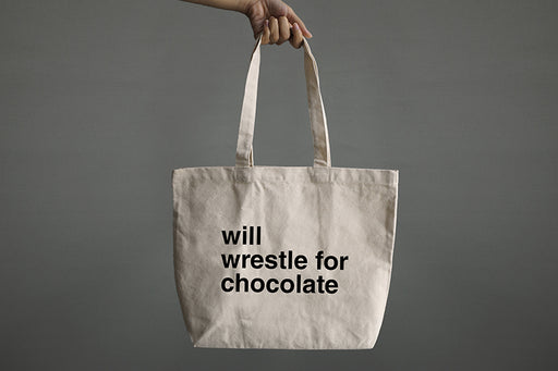 Will wrestle for chocolate