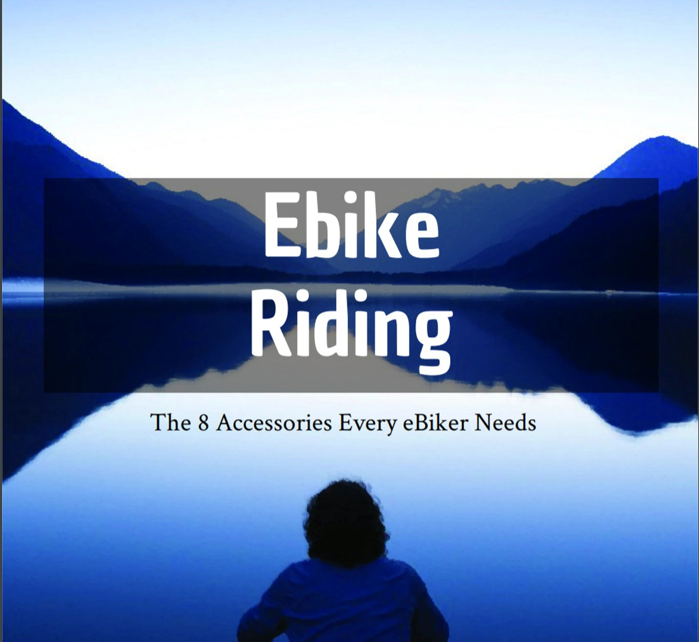 8 Accessories You Need To Enhance Your Ebike Experience