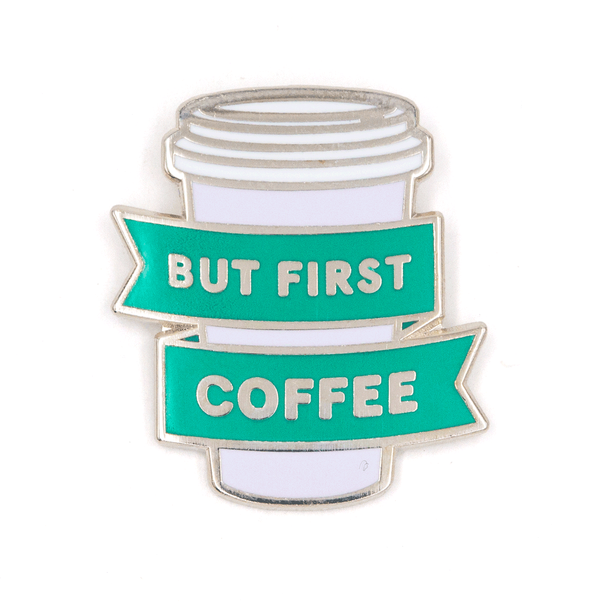 Enamel Pin - But First Coffee