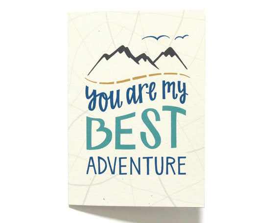 Love Card - You Are My Best Adventure, Hennel Paper Co., Handcrafted Home Goods and Gifts