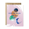 Baby Card - Over The Moon