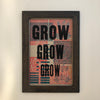 Framed Letterpress Poster - GROW No. 2 - 12.5x19 Print