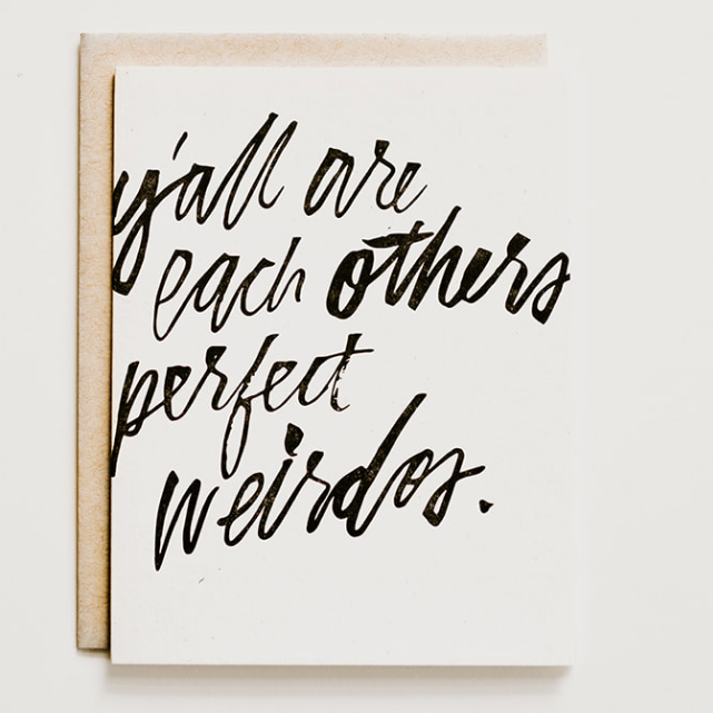 Love Card - Perfect Weirdos, Hazel & Dolly, Handcrafted Home Goods and Gifts