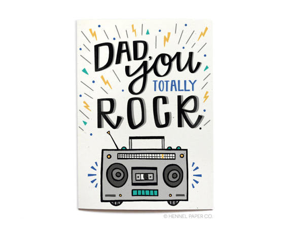 Father's Day Card - Dad You Totally Rock