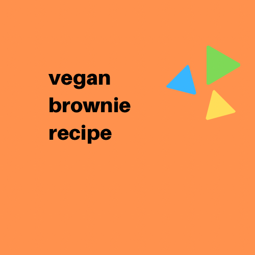 Vegan Brownie Recipe - Digital Download