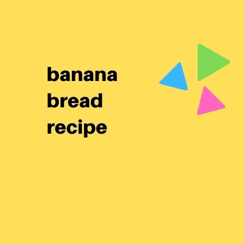 Banana Bread Recipe - Digital Download