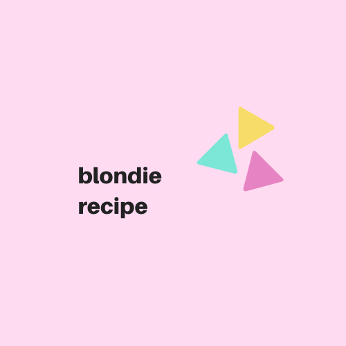 Blondie Recipe - Digital Download