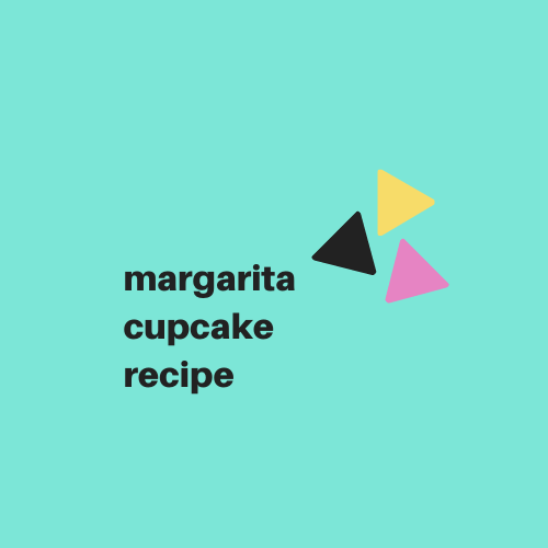 Margarita Cupcake Recipe - Digital Download