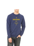 In Harbaugh We Trust Sweatshirt