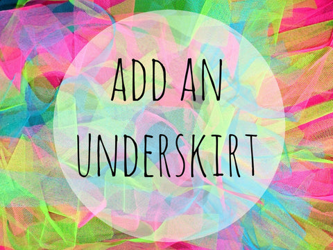 Add an underskirt