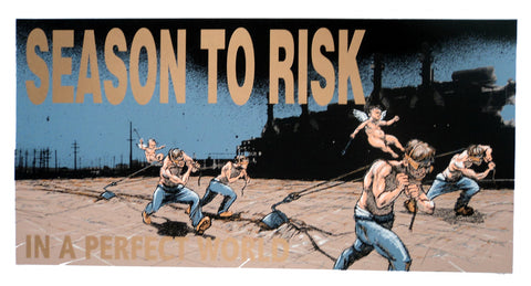 Derek Hess - 1996 - Season to Risk Poster