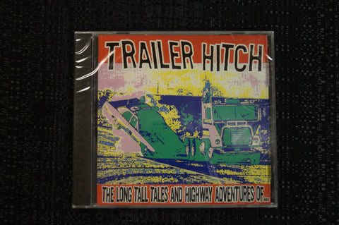 "Trailer Hitch ""Long Tall Tales and Highway Adventures"" 1998 CD Art By Kozik"