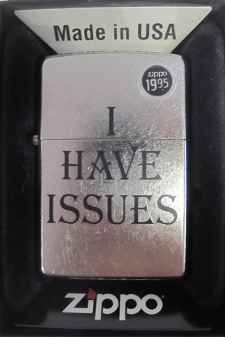 Zippo Lighter - Other - I Have Issues